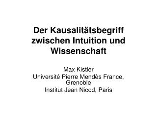Der Kausalit tsbegriff zwischen Intuition und Wissenschaft
