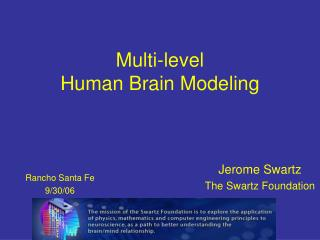 Multi-level Human Brain Modeling