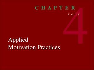 Applied Motivation Practices
