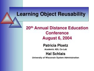20th Annual Distance Education Conference August 6, 2004
