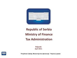 Republic of Serbia  Ministry of Finance  Tax Administration