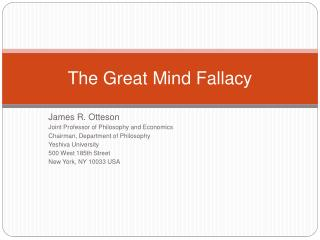 The Great Mind Fallacy