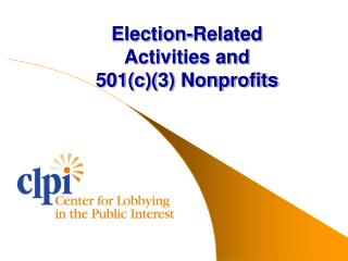 Election-Related  Activities and  501c3 Nonprofits