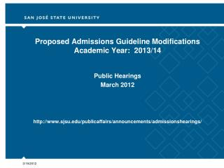Proposed Admissions Guideline Modifications Academic Year:  2013