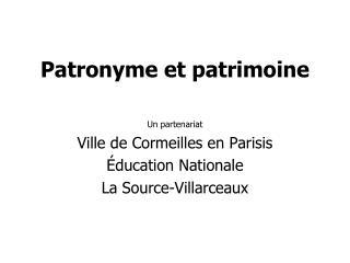 Patronyme et patrimoine