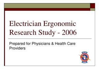 Electrician Ergonomic Research Study - 2006