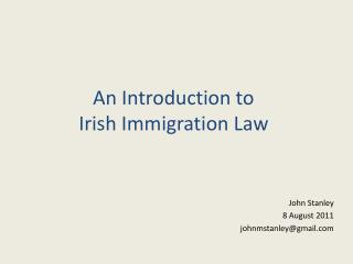 An Introduction to  Irish Immigration Law