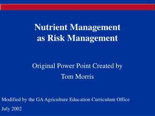 Nutrient Management  as Risk Management