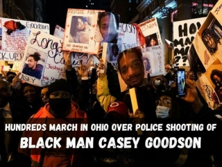 Hundreds march in Ohio over police shooting of Black man Casey Goodson