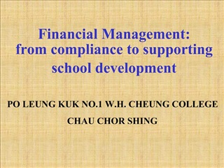 Financial Management:      from compliance to supporting school development