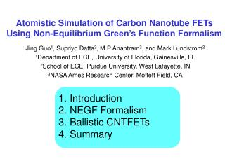 Atomistic Simulation of Carbon Nanotube FETs Using Non-Equilibrium Green s Function Formalism