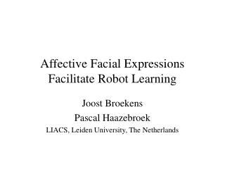 Affective Facial Expressions Facilitate Robot Learning