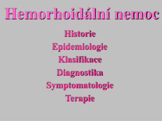 Hemorhoid ln  nemoc
