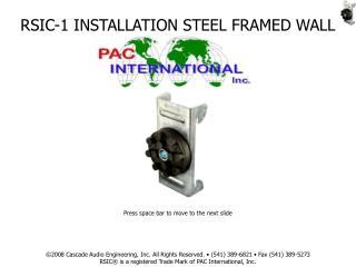 RSIC-1 INSTALLATION STEEL FRAMED WALL
