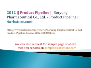 Boryung Pharmaceutical Co., Ltd. – Product Pipeline Review –