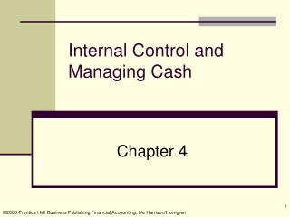 Internal Control and  Managing Cash