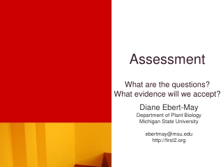 Assessment  What are the questions What evidence will we accept