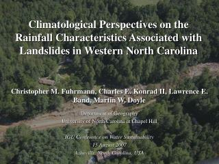 Climatological Perspectives on the Rainfall Characteristics Associated with Landslides in Western North Carolina