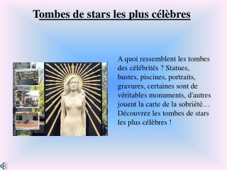 A quoi ressemblent les tombes des c l brit s  Statues, bustes, piscines, portraits, gravures, certaines sont de v ritabl