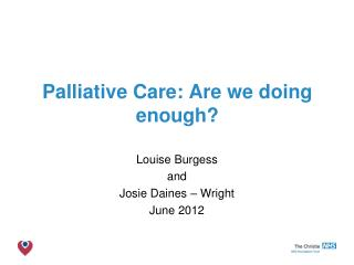Palliative Care: Are we doing enough