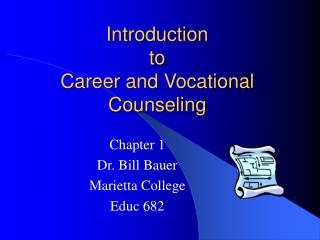 Introduction to  Career and Vocational Counseling