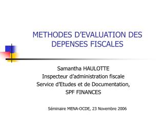 METHODES D EVALUATION DES DEPENSES FISCALES