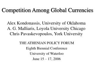 Competition Among Global Currencies