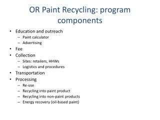OR Paint Recycling: program components