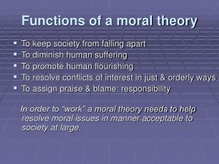 Functions of a moral theory