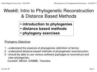 Johns Hopkins University - Fall 2003             Phylogenetics  Computational Genomics - 410.640.71