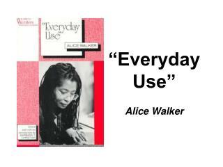 Everyday Use