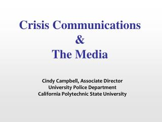Crisis Communications  The Media