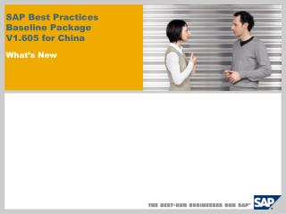 SAP Best Practices Baseline Package  V1.605 for China  What s New