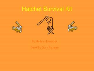 Hatchet Survival Kit