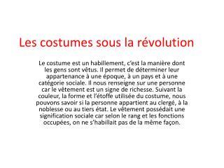 Les costumes sous la r volution