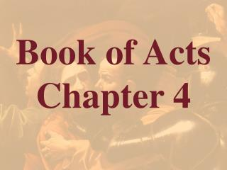 Book of Acts  Chapter 4