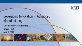 Leveraging Innovation in Advanced Manufacturing