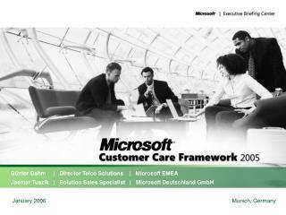 G nter Dahm        Director Telco Solutions       Microsoft EMEA