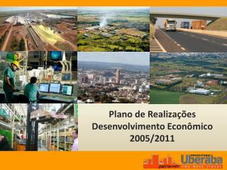 Plano de Realiza  es Desenvolvimento Econ mico   2005