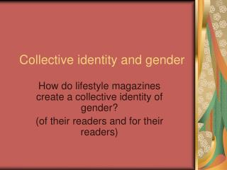 Collective identity and gender