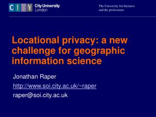Locational privacy: a new challenge for geographic information science