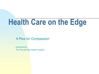 Health Care on the Edge