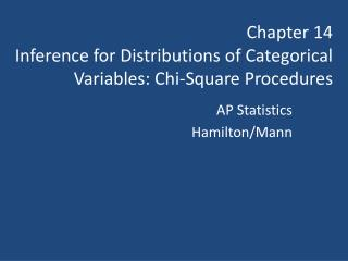 Chapter 14 Inference for Distributions of Categorical Variables: Chi-Square Procedures