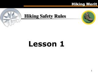 Hiking Safety Rules  Lesson 1