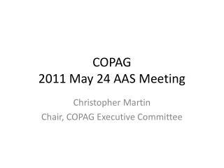 COPAG 2011 May 24 AAS Meeting
