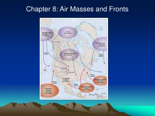 Chapter 8: Air Masses and Fronts
