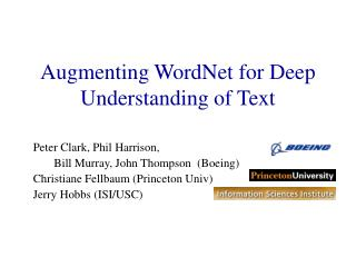 Augmenting WordNet for Deep Understanding of Text