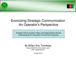 Exorcising Strategic Communication   An Operator s Perspective