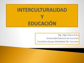 INTERCULTURALIDAD  Y  EDUCACI N
