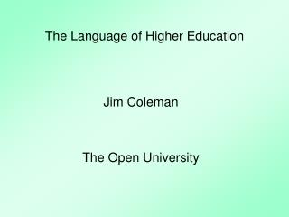 The Language of Higher Education